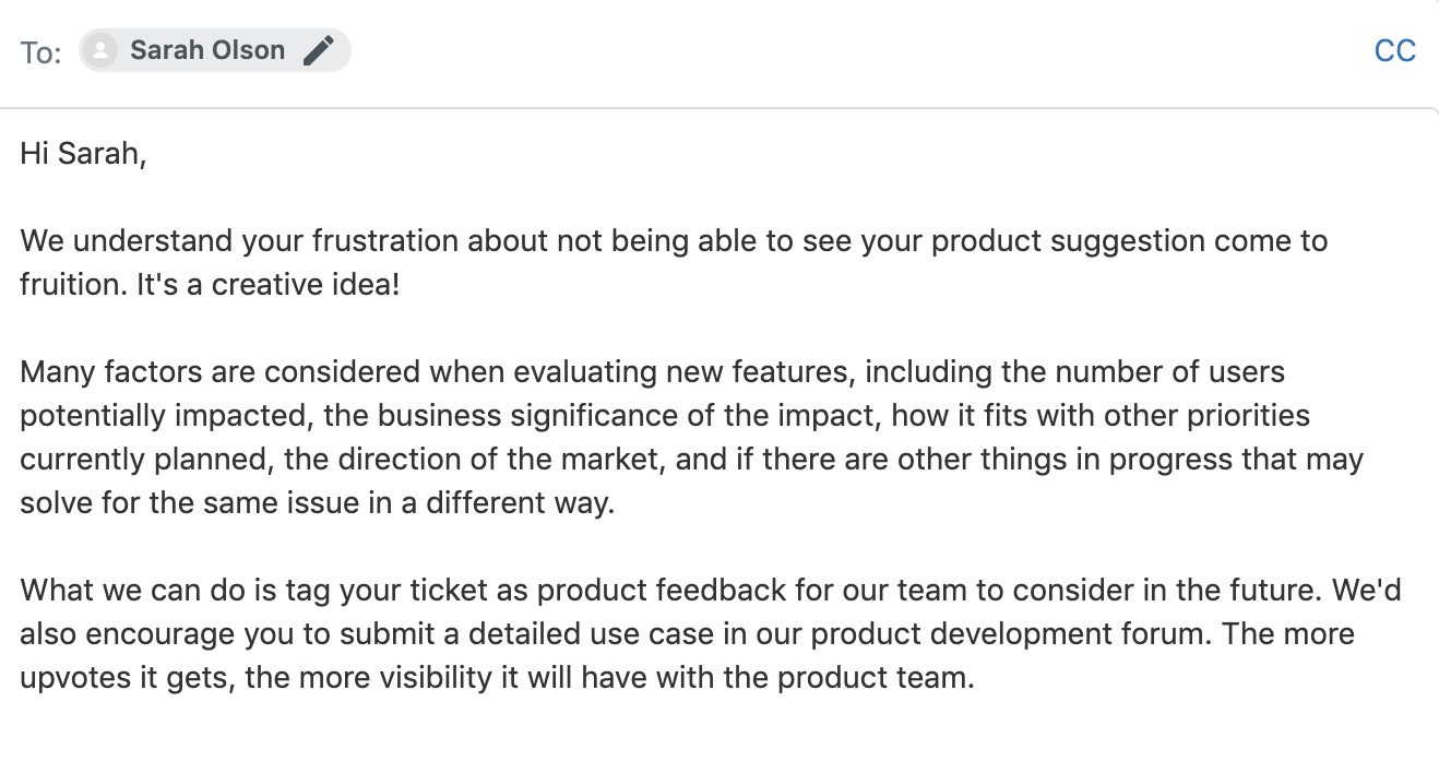Image showing the body of an email to a customer explaining how suggestions for new product features are considered.
